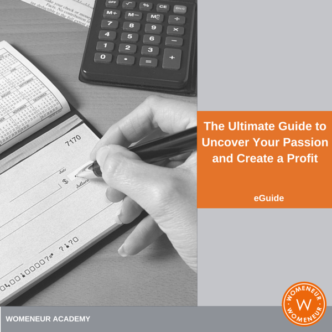 Ultimate Guide to Uncover Your Passion and Create a Profit