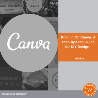 Killin' It on Canva: a Step-by-Step Guide to DIY Design