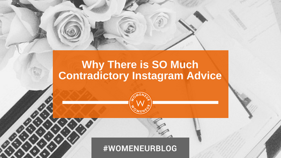 Why There is SO Much Contradictory Instagram Advice