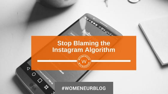 Stop Blaming the Instagram Algorithm