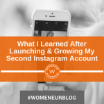 What I Learned After Launching and Growing My Second Instagram Account